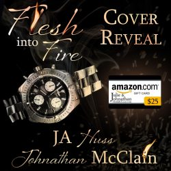 $25 Giveaway Flesh Into Fire Cover Reveal
